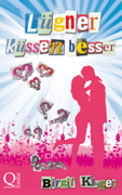 """Rezension: """"Lügner küssen besser"""" von Birgit Kluger"""