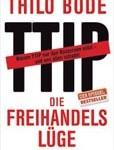 TTIP - Die Freihandelslüge