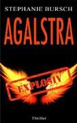 """Rezension: """"Agalstra – explosiv"""" von Stephanie Bursch"""