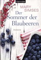 """Rezension: """"Der Sommer der Blaubeeren"""" von Mary Simses"""