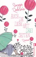 Auch die Liebe hat drei Seiten – Roman von Susann Rehlein