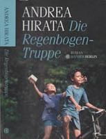 Die Regenbogentruppe – Roman von Andrea Hirata