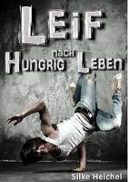 Buchvorstellung: LEIF – hungrig nach Leben von Silke Heichel