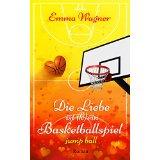 """Rezension: """"Liebe ist (k)ein Basketballspiel: Band I – Jump Ball"""" von Emma Wagner"""