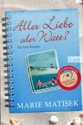 """Rezension: """"Alles Liebe oder Watt?"""" von Marie Matisek"""