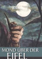 """Rezension: """"Mond über der Eifel"""" von Jacques Berndorf"""