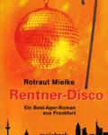 Rentner-Disco
