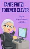 """Rezension: """"Tante Fritzi – Forever Clever"""" von Brigitte Teufl-Heimhilcher"""