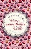 """Rezension: """"Mein zauberhaftes Café"""" von Jana Seidel"""