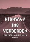 "Cover des Reisekrimis ""Highway ins Verderben"""