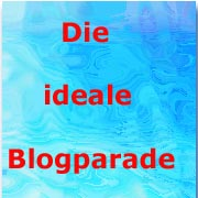ideale Blogparade