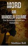 "Cover des Krimis ""Mord am Mandela Square"""