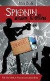 Spionin-wider-Willen
