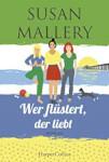 """Cover des Romans """"Wer flüstert, der liebt""""."""