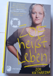 "Cover des Buchs ""Zoe heißt Leben"""